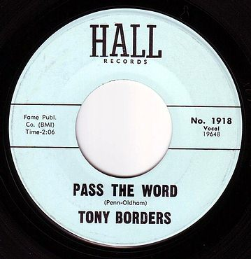 TONY BORDERS - PASS THE WORD - HALL
