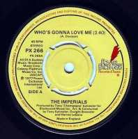 IMPERIALS - WHO'S GONNA LOVE ME - POWER EXCHANGE