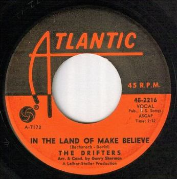 DRIFTERS - IN THE LAND OF MAKE BELIEVE - ATLANTIC
