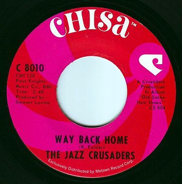 JAZZ CRUSADERS - WAY BACK HOME - CHISA