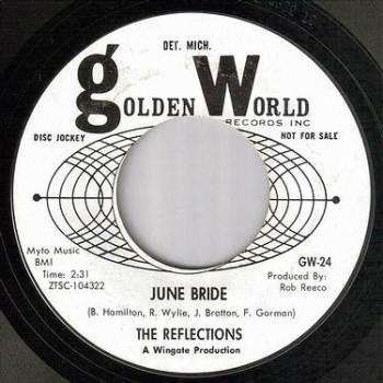 REFLECTIONS - JUNE BRIDE - GOLDEN WORLD 24 dj
