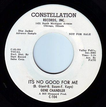 GENE CHANDLER - IT'S NO GOOD FOR ME - CONSTELLATION DEMO