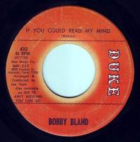 BOBBY BLAND - IF YOU COULD READ MY MIND - DUKE