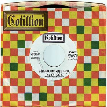 ENTICERS - CALLING FOR YOUR LOVE - COTILLION DEMO
