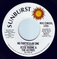 JESSE BOONE & THE ASTROS - NO PARTICULAR ONE - SUNBURST