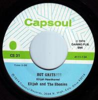 ELIJAH and The EBONIES - HOT GRITS !!! - CAPSOUL