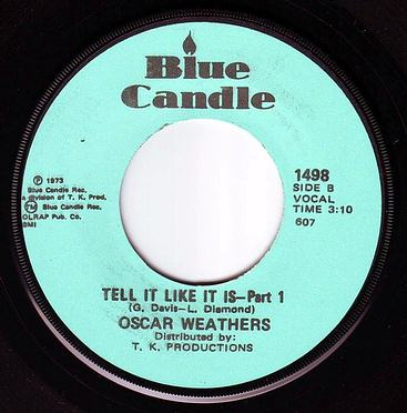 OSCAR WEATHERS - TELL IT LIKE IT IS - BLUE CANDLE