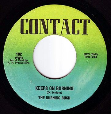 BURNING BUSH - KEEPS ON BURNING - CONTACT