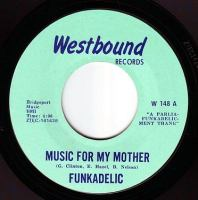 FUNKADELIC - MUSIC FOR MY MOTHER - WESTBOUND