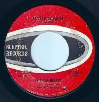 SHIRELLES - MAYBE TONIGHT - SCEPTER