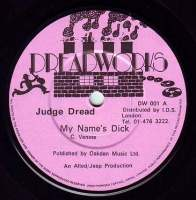 JUDGE DREAD - MY NAME'S DICK - DREADWORKS