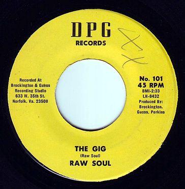 RAW SOUL - THE GIG - DPG