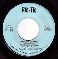GINO WASHINGTON - GINO IS A COWARD - RIC-TIC 100