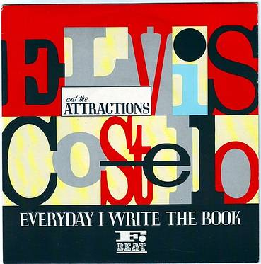 ELVIS COSTELLO - EVERYDAY I WRITE THE BOOK - F BEAT