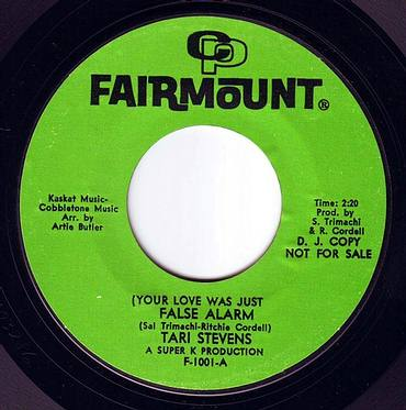 TARI STEVENS - (YOUR LOVE WAS JUST) A FALSE ALARM - FAIRMOUNT