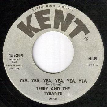 TERRY & TYRANTS - YEA, YEA, YEA, YEA, YEA, YEA - KENT