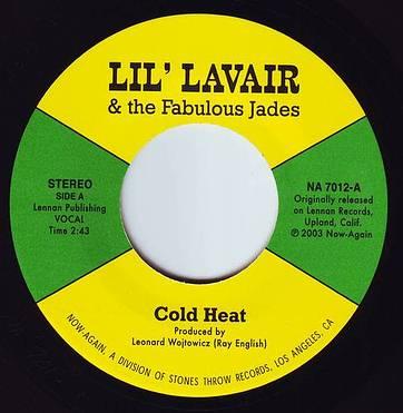 LIL' LAVAIR & THE FABULOUS JADES - COLD HEAT - NOW AGAIN