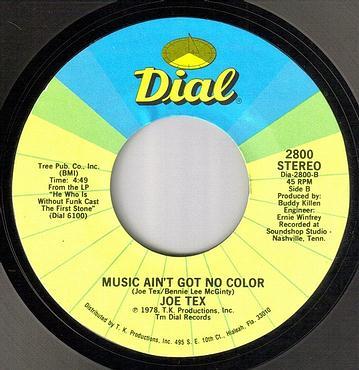 JOE TEX - MUSIC AIN'T GOT NO COLOR - DIAL