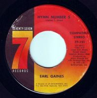 EARL GAINES - HYMN NUMBER 5 - SEVENTY SEVEN