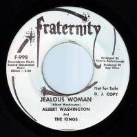 ALBERT WASHINGTON & THE KINGS - JEALOUS WOMAN - FRATERNITY DEMO
