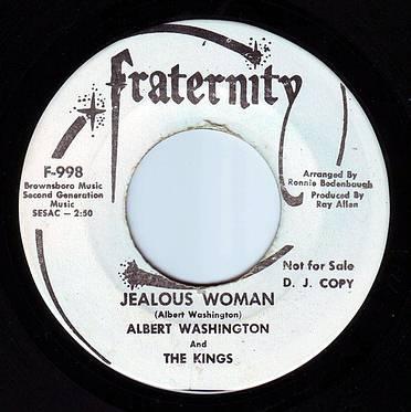 ALBERT WASHINGTON & THE KINGS - JEALOUS WOMAN - FRATERNITY DEMO