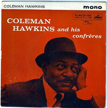 COLEMAN HAWKINS and his confreres - HMV
