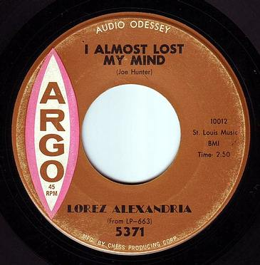 LOREZ ALEXANDRIA - I ALMOST LOST MY MIND - ARGO