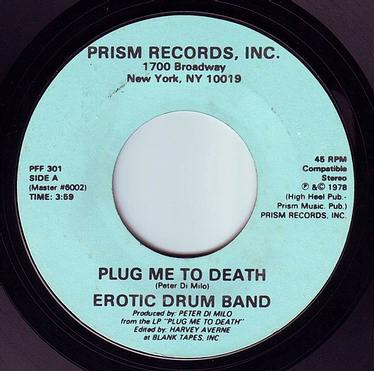 EROTIC DRUM BAND - PLUG ME TO DEATH - PRISM