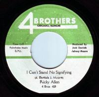 RICKY ALLEN - I CAN'T STAND NO SIGNIFYING - FOUR BROTHERS