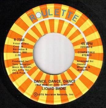 LIQUID SMOKE - DANCE, DANCE, DANCE - ROULETTE