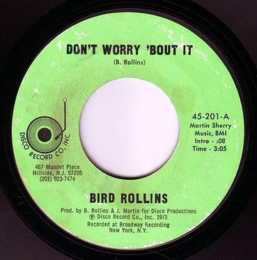 BIRD ROLLINS - DON'T WORRY ABOUT IT - DISCO RECORD CO