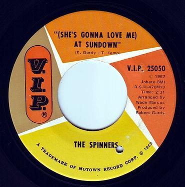 SPINNERS - (SHE'S GONNA LOVE ME) AT SUNDOWN - V.I.P.