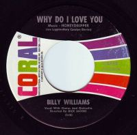 BILLY WILLIAMS - WHY DO I LOVE YOU - CORAL
