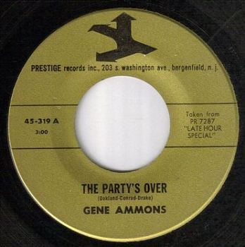 GENE AMMONS - THE PARTY'S OVER - PRESTIGE