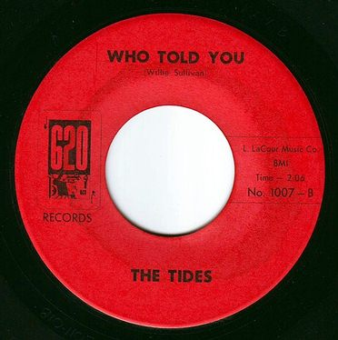 TIDES - WHO TOLD YOU - 620