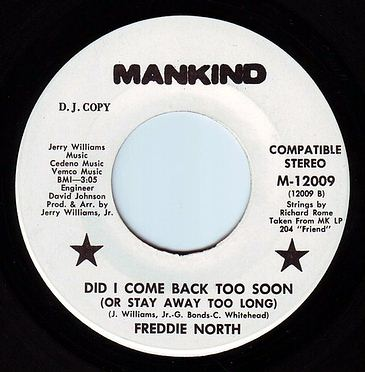 FREDDIE NORTH - DID I COME BACK TOO SOON - MANKIND DEMO