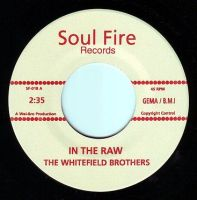 WHITEFIELD BROTHERS - IN THE RAW - SOUL FIRE