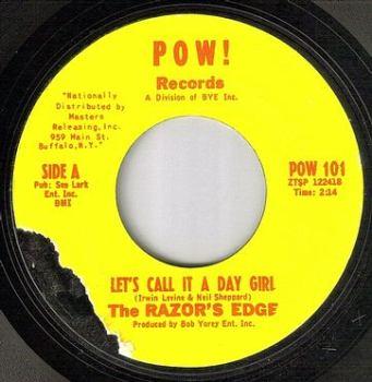 RAZORS EDGE - LET'S CALL IT A DAY GIRL - POW