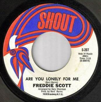 FREDDIE SCOTT - ARE YOU LONELY FOR ME BABY - SHOUT