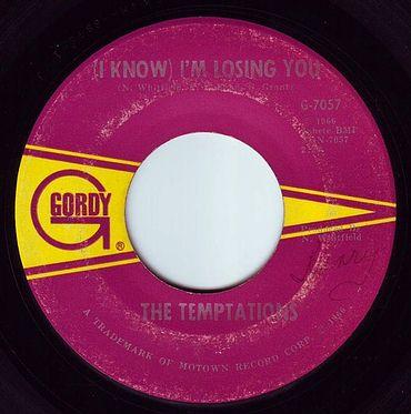 TEMPTATIONS - (I KNOW) I'M LOSING YOU - GORDY