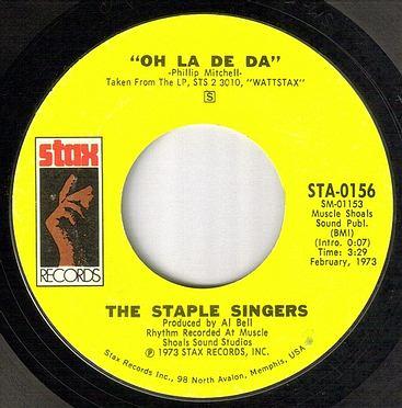 STAPLE SINGERS - OH LA DE DA - STAX