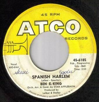 BEN E KING - SPANISH HARLEM - ATCO