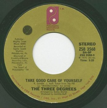 THREE DEGREES - TAKE GOOD CARE OF YOURSELF - PIR
