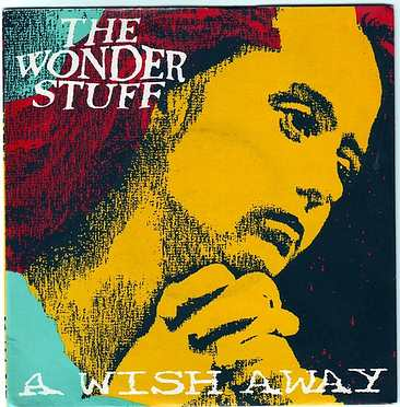 WONDER STUFF - A WISH AWAY - POLYDOR