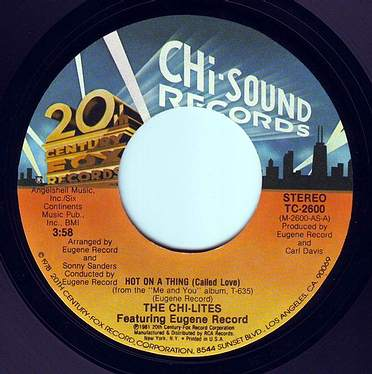 CHI-LITES - HOT ON A THING (CALLED LOVE) - CHI-SOUND