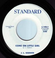 J.L. GODWIN - COME ON LITTLE GIRL - STANDARD