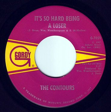 CONTOURS - IT'S SO HARD BEING A LOSER - GORDY