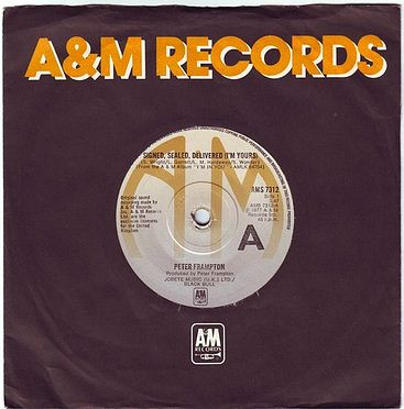 PETER FRAMPTON - SIGNED SEALED, DELIVERED (I'M YOURS) - A&M
