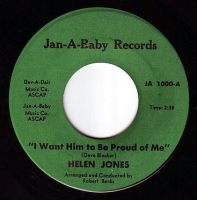 HELEN JONES - I WANT HIM TO BE PROUD OF ME - JAN-A-BABY
