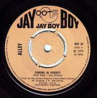 ALLEY - SINGING IN POVERTY - JAY BOY
